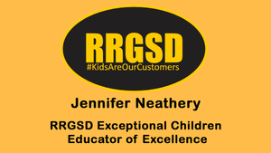 Neathery Named Exceptional Children Educator of Excellence​